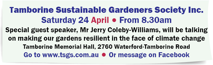 Tamborine Sustainable Gardeners Society Inc. - Guest Speaker - Jerry Coleby-Williams